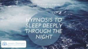 Hypnosis to Sleep Deeply